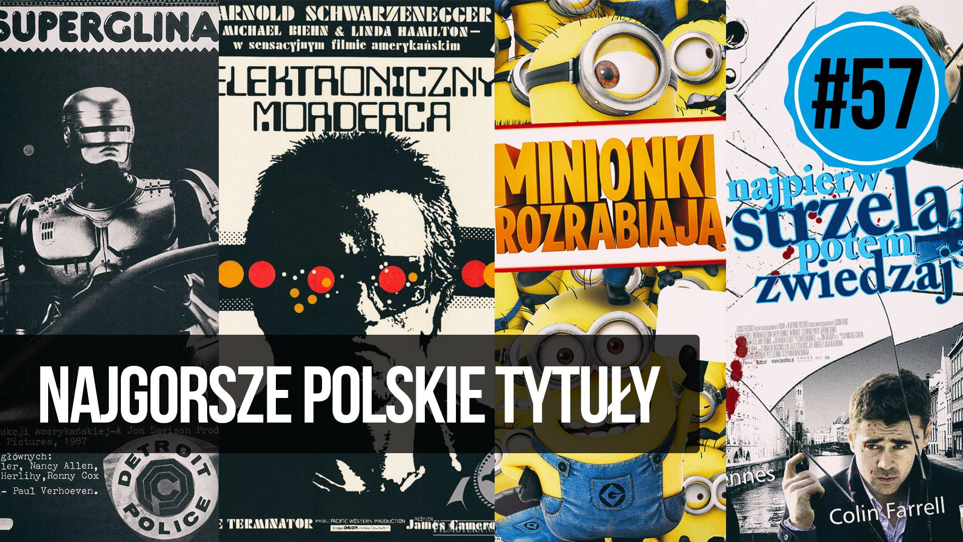 naEKRANACH #57 – Najgorsze polskie tytuły filmów