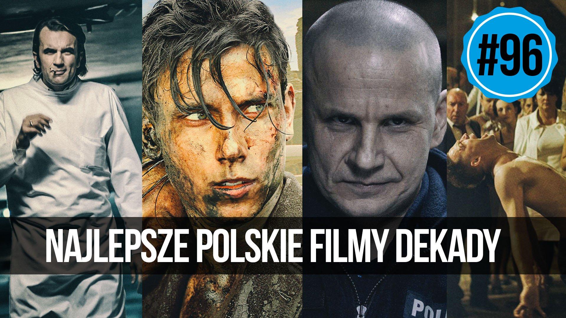 naEKRANACH #96 – Najlepsze polskie filmy dekady