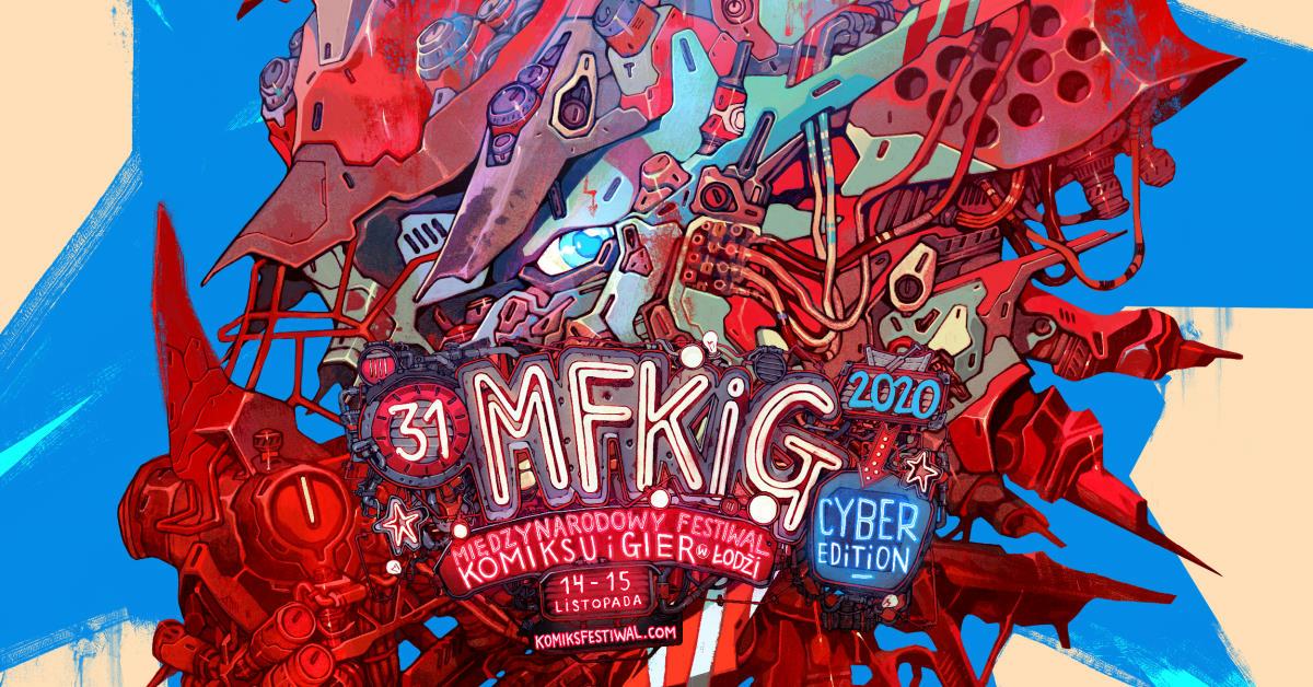 31. MFKiG – Cyber Edition - relacja z festiwalu
