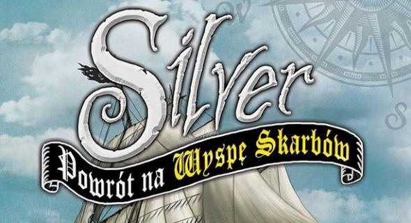 """""""Silver"""" – kontynuacja """"Wyspy Skarbów"""""""