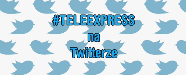 #teleexpress bije rekordy na polskim Twitterze