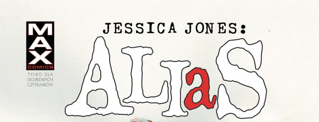 Jessica Jones. Alias – komiks inspirujący Netfliksa w sprzedaży