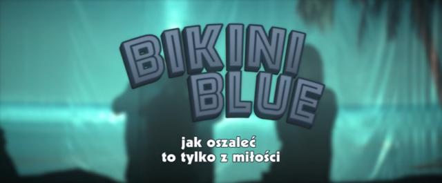 Bikini Blue – recenzja filmu