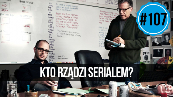 Showrunner: kto rządzi serialem? || naEKRANACH #107