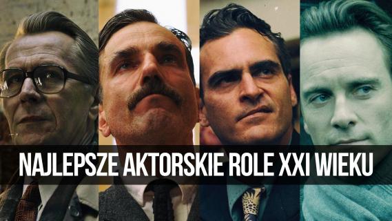 Najlepsze męskie aktorskie role XXI wieku    naEKRANACH #108