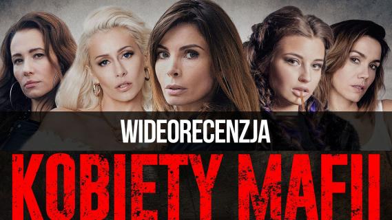 Kobiety mafii – wideorecenzja
