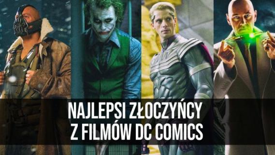 Najlepsi złoczyńcy z filmów DC Comics || naEKRANACH #124