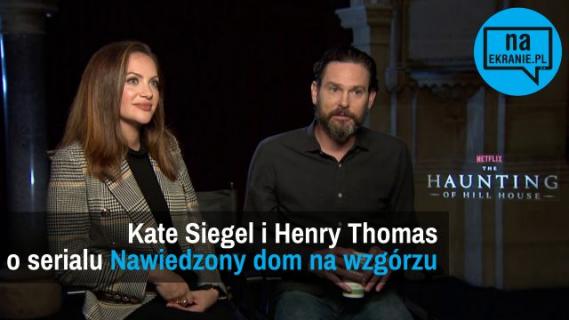Kate Siegel i Henry Thomas opowiadają o serialu Nawiedzony dom na wzgórzu