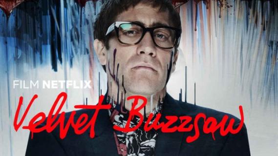 Velvet Buzzsaw – recenzja filmu