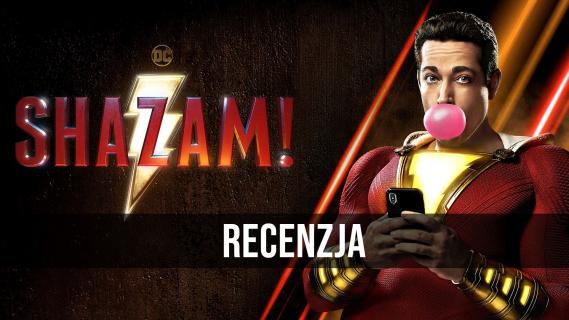 Shazam! – wideorecenzja