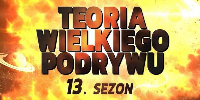 Teoria wielkiego podrywu – polska kontynuacja serialu i zmiana Comedy Central Polska