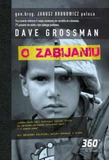Dave Grossman, O zabijaniu