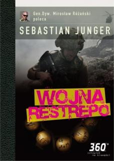 Sebastian Junger, Wojna Restrepo