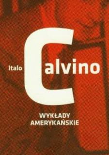 Italo Calvino, Wykłady amerykańskie
