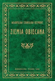 Władysław Reymont, Ziemia obiecana