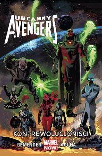 Uncanny Avengers – Kontrewolucjoniści, tom 6 - okładka