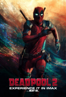 Deadpool 2 - plakat IMAX - trzecie miejsce w konkursie