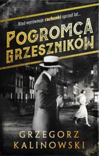 Pogromca grzeszników, Grzegorz Kalinowski