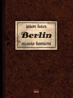 Berlin #01. Miasto kamieni - okładka