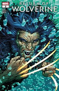 11. Return of the Wolverine #2 (Marvel) - 80 211 sprzedanych kopii