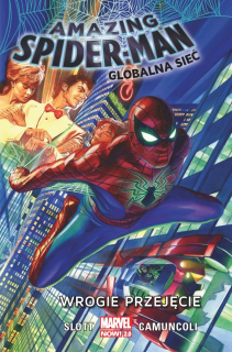 Amazing Spider-Man #01. Globalna sieć. Wrogie przejęcie