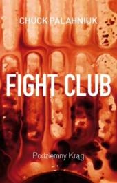 Podziemny krąg. Fight Club