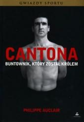 Cantona. Buntownik, który został królem