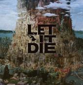 Let It Die