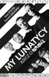 My lunatycy