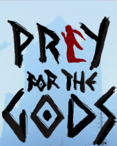 Praey for the Gods