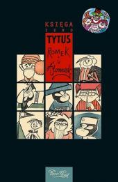 Tytus, Romek i A'Tomek: Księga 0