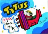 Tytus, Romek i A'Tomek. Księga III: Tytus kosmonautą