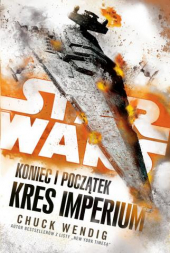 Star Wars: Koniec i początek: Kres Imperium