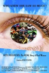Reel Herstory: The Real Story of Reel Women