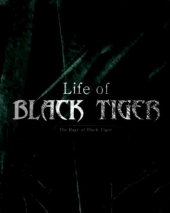 Life of Black Tiger
