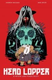 Head Lopper #01: Wyspa albo Plaga Bestii