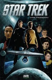 Star Trek. Tom pierwszy
