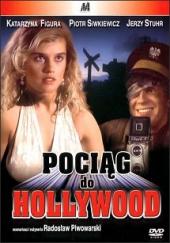 Pociąg do Hollywood