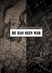 He Has Seen War