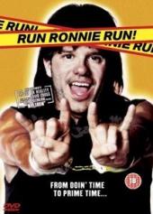 Biegnij, Ronnie, biegnij!