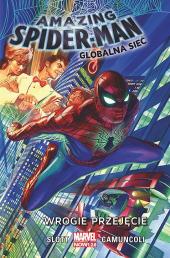 Amazing Spider-Man #01: Globalna sieć. Wrogie przejęcie