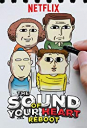 The Sound of Your Heart: Reboot