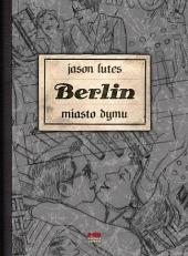 Berlin #02: Miasto dymu
