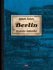 Berlin #03: Miasto światła
