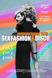 Antonio Lopez 1970: Sex, Drugs and Disco