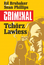 Criminal: Tchórz. Lawless