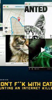 Odwal się od kotów: Polowanie na internetowego mordercę