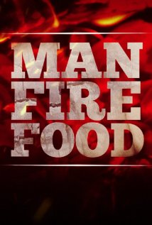 Man, Fire, Food