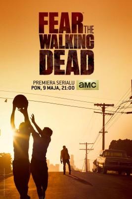 Fear the Walking Dead - polski plakat