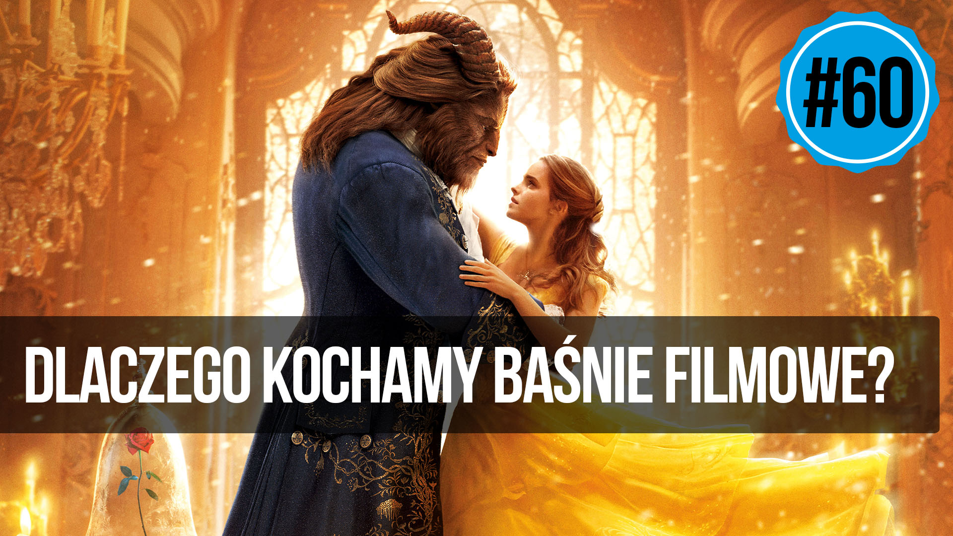 naEKRANACH #60 – Dlaczego kochamy baśnie filmowe?